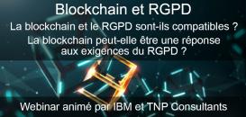 La blockchain et le RGPD sont-ils compatibles ? La blockchain peut-elle être une réponse aux exigences du RGPD ?