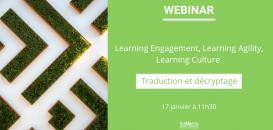 LEARNING ENGAGEMENT, LEARNING AGILITY, LEARNING CULTURE: TRADUCTION ET DÉCRYPTAGE