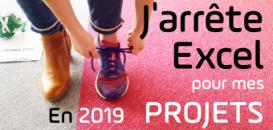 1ère Résolution 2019 : j'arrête Excel pour gérer mes projets !