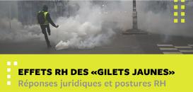 Effets RH des « gilets jaunes » : réponses juridiques et postures RH