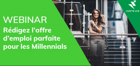 Comment rédiger l'offre parfaite pour les Millennials ?
