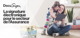 La signature électronique pour le secteur de l'Assurance : accélérez vos transactions en B2B et B2C