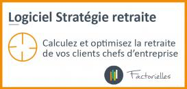 LOGICIEL : Stratégie retraite