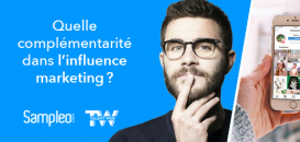 Quelle complémentarité pour les marques entre les différents niveaux de l'influence marketing