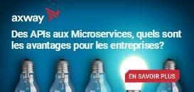 Des APIs aux Microservices, quels sont les avantages pour les entreprises ?