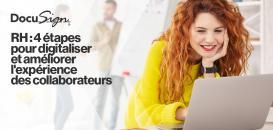 Ressources Humaines : 4 étapes pour digitaliser et améliorer l'expérience des collaborateurs