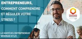 Santé de l'entrepreneur (1/5) : Comment comprendre et réguler votre stress ?