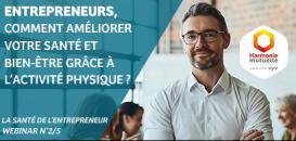 Santé de l'entrepreneur (2/5) : Comment améliorer votre santé et bien-être grâce à l'activité physique ?
