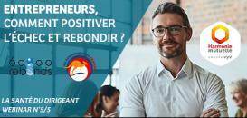 Santé de l'entrepreneur (5/5) : Comment positiver l'échec et rebondir ?
