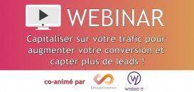 Capitaliser sur votre trafic pour augmenter votre conversion et capter + de #leads