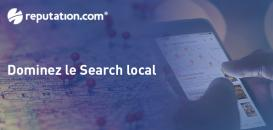 Comment dominer le Search local pour tous vos points de ventes ?