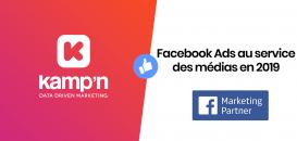 Facebook Ads au service des médias en 2019