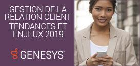 Gestion de la relation client : tendances et enjeux 2019