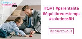 QVT et parentalité en entreprise : des solutions existent pour vos collaborateurs !