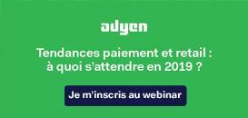 Tendances paiement & Retail : à quoi s'attendre en 2019 ?