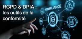 RGPD : la DPIA peut-elle être industrialisée ? Quels outils choisir ? Cas d'usages, retours d'expériences, solutions.