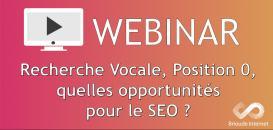 Recherche Vocale, Position 0, quelles opportunités pour le seo ?