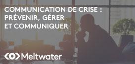 Communication de crise : Comment prévenir et se préparer au pire ?