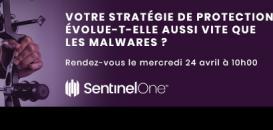 Votre stratégie de protection évolue-t-elle aussi vite que les malwares ?