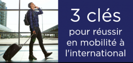 RH : 3 étapes clés pour réussir en mobilité à l'international