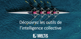 Comment favoriser l'émergence de l'intelligence collective ?