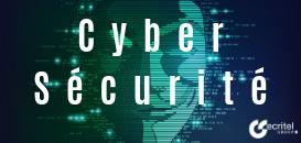 [Cyber sécurité] Sécuriser vos données : comment se protéger des cyber attaques en 2019 ?