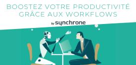 Directions IT & Métiers : comment accroître votre productivité grâce aux workflows ?