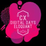 CX Digital Days Eloquant : les journées de l'Expérience Client !