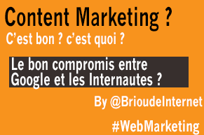 Content Marketing : Le bon compromis entre Google et l'Internaute ?