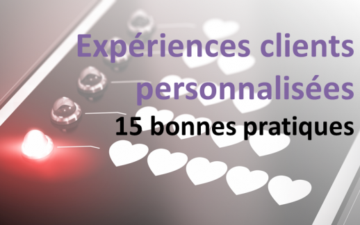 Les recommandations au service de l'expérience client: 15 bonnes pratiques