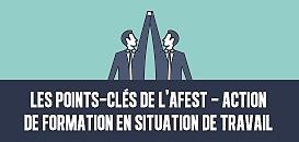 Les points-clés de l'AFEST