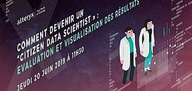 """Comment devenir un """"citizen data scientist » : Evaluation et visualisation des résultats"""
