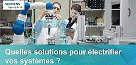 Électrification des systèmes : la solution aux enjeux industriels !