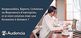 Responsables, Experts, Créateurs ou Repreneurs d'entreprise, et si votre solution était une formation à distance?