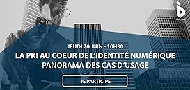 La PKI au cœur de l'identité numérique : panorama des cas d'usage