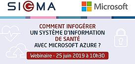 Comment infogérer un Système d'Information de santé avec Microsoft Azure ?