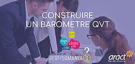 Construire un baromètre pour évaluer la Qualité de Vie au Travail