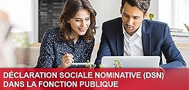 Déclaration Sociale Nominative (DSN) dans la Fonction Publique