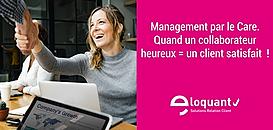 Management par le Care : quand un collaborateur heureux = un client satisfait