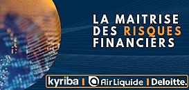 La maîtrise des risques financiers dans un environnement complexe
