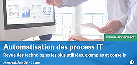 Automatisation des process IT : Revue des technologies les plus utilisées, exemples et conseils