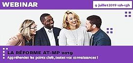 La réforme des AT-MP 2019 : appréhendez les points clés, testez vos connaissances !