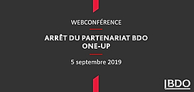 Arrêt du partenariat One-Up - BDO