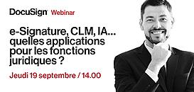 Signature électronique, CLM, IA… quelles applications pour les fonctions juridiques ?