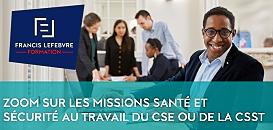 Zoom sur les missions santé et sécurité au travail du CSE ou de la CSSCT