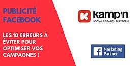 Publicité Facebook : les 10 erreurs à éviter pour optimiser vos campagnes !