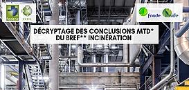 Décryptage des conclusions MTD du BREF Incinération par le SNIDE et le SVDU - session 2