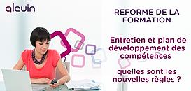 Des entretiens au plan de développement des compétences : quelles sont les nouvelles règles ?