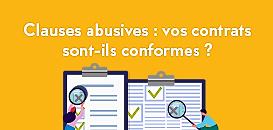 Clauses abusives : vos contrats sont-ils conformes ?
