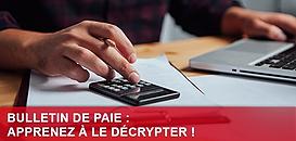 Bulletin de paie : apprenez à le décrypter !